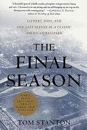 二手書《The Final Season: Fathers, Sons, and One Last Season in a Classic American Ballpark》 R2Y ISBN:0312291566