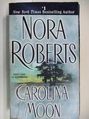 【書寶二手書T2/原文小說_ABF】Carolina Moon_Nora Roberts