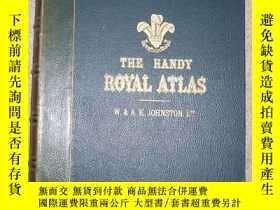 二手書博民逛書店【罕見】1910年英語原版皇家世界地圖集 The Handy Royal Atlas of Modern Geog