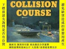 二手書博民逛書店B0007H62YE罕見Collision course: The Andrea Doria and the St