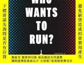 二手書博民逛書店Who罕見Wants To Run?Y364153 Andrew Hall University Of Chi