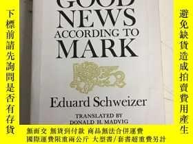 二手書博民逛書店The罕見Good News according to Mark