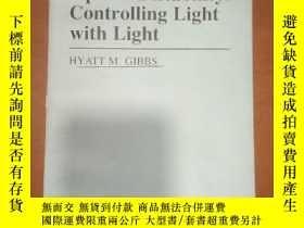二手書博民逛書店optical罕見bistability: controlling light with light 光學雙穩態: