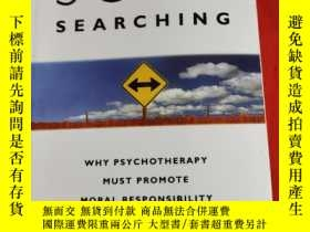 二手書博民逛書店Soul罕見Searching: Why Psycho Must Promote Moral Responsibi