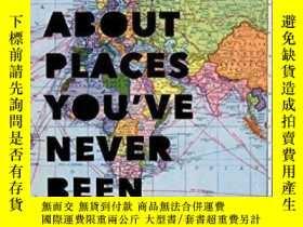二手書博民逛書店How罕見To Talk About Places You ve Never BeenY256260 Pier