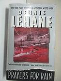 【書寶二手書T6/原文小說_AMN】Prayers for Rain_Lehane, Dennis