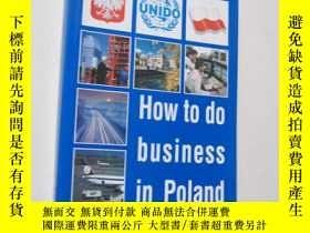 二手書博民逛書店HOW罕見TO DO BUSINESS IN POLANDY60