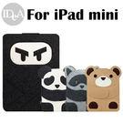 IDEA Apple iPad Mini 1/2/3/4卡通造型毛氈平版電腦保護袋 收納包 內膽 皮套 熊貓 貓熊 忍者 浣 泰迪熊 TED