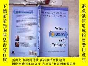 二手書博民逛書店When罕見Sorry Isn t Enough 當抱歉還不夠的時候(332)Y203004