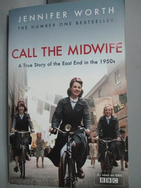 【書寶二手書T3/原文小說_HDI】Call the midwife: A True Story...1950s_Jen