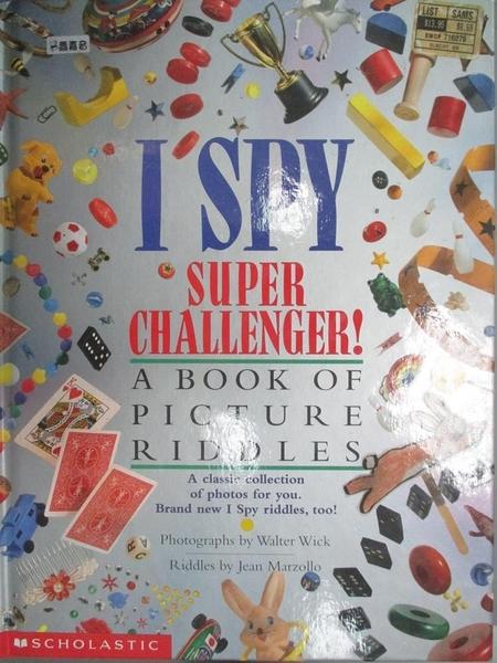 【書寶二手書T9/兒童文學_XGD】I Spy Super Challenger!: A Book of Picture