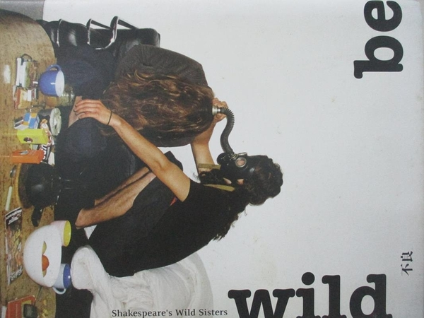 【書寶二手書T8/藝術_KPH】不良 Be Wild:莎妹書