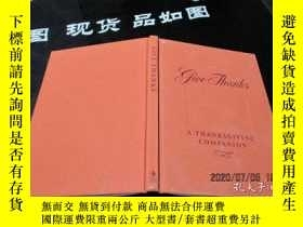 二手書博民逛書店GIVE罕見THANKS A THANKSGIVING COMPANION 布面精裝 原版 27-5號櫃Y15