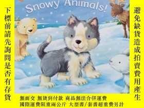 二手書博民逛書店Say罕見Hello to the Snowy Animals!