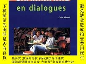 二手書博民逛書店Grammaire罕見En DialoguesY364682 Claire Miquel Cle Intern