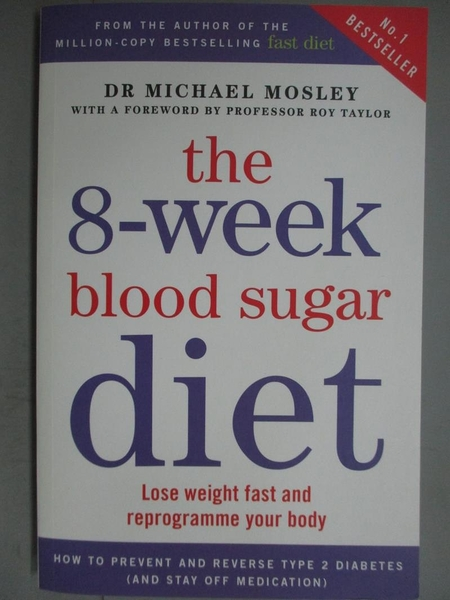 【書寶二手書T2/養生_KNE】The 6-Week Blood Sugar Diet_Michael Mosley