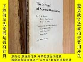 二手書博民逛書店The罕見Method of Second Quantization二次量子化方法 ( )Y1079