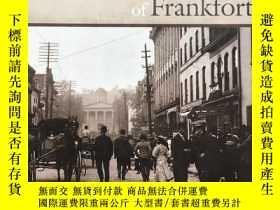 二手書博民逛書店historic罕見images of frankfortY26