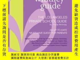 二手書博民逛書店The罕見Whitney Guide - The Los Angeles Private School Guide