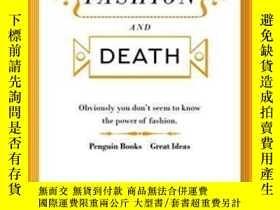 二手書博民逛書店Dialogue罕見Between Fashion And Death-時尚與死亡的對話Y436638 Gia