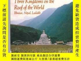 二手書博民逛書店Three罕見Kingdoms on the Roof of t