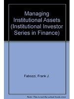 二手書博民逛書店 《Managing institutional assets》 R2Y ISBN:0887303870│FrankJ.Fabozzi