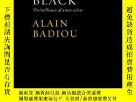 二手書博民逛書店Black:罕見The Brilliance Of A Non-colorY364682 Alain Badi