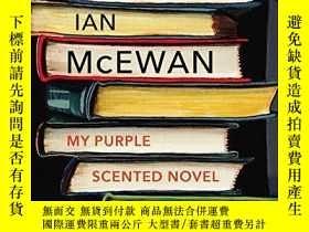 二手書博民逛書店My罕見Purple Scented NovelY256260 Ian Mcewan Vintage 出版2