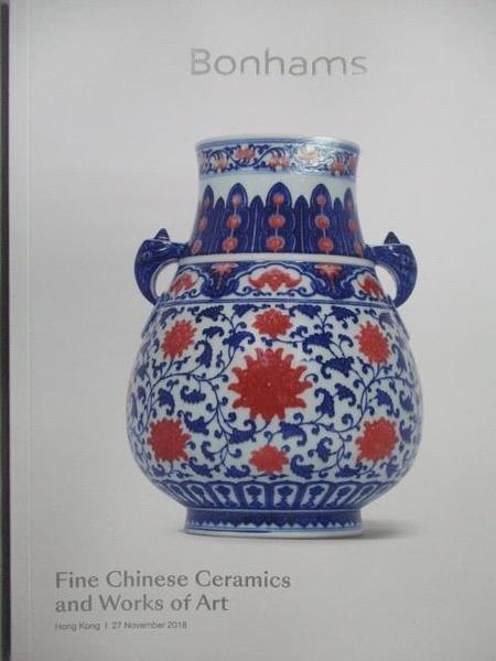 【書寶二手書T8/收藏_E5M】Bonhams_Fine Chinese Ceramics and…2018/11/27