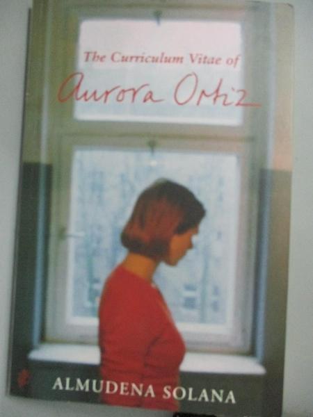 【書寶二手書T4/原文小說_HCK】The Curriculum Vitae of Aurora Ortiz_Solan
