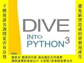 二手書博民逛書店Dive罕見Into Python 3Y256260 Mark Pilgrim Createspace Ind