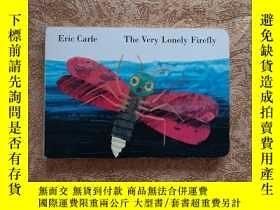 二手書博民逛書店Eric罕見Carle The Very Lonely Firefly 【精裝繪本】Y234608