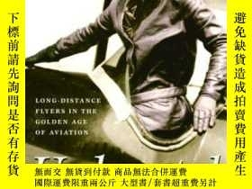 二手書博民逛書店Undaunted:罕見Long-Distance Flyers in the Golden Age of Avi