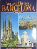 【書寶二手書T4/原文書_YIL】Art and History of Barcelona: The City of Gaudi_Not Available (NA)