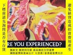 二手書博民逛書店Are罕見You Experienced? The Inside