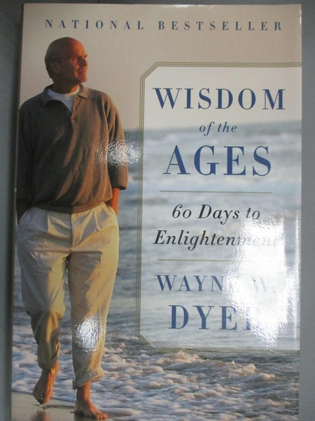【書寶二手書T9/心理_GKS】Wisdom of the Ages: A Modern Master Brings Eternal Truths into Everyday Life_Dyer, Wayne W.