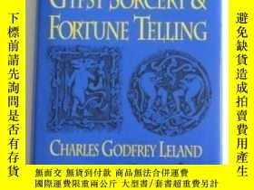二手書博民逛書店Gypsy罕見Sorcery And Fortune Telling-吉普賽巫術和算命術Y436638 Cha