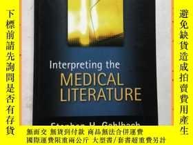 二手書博民逛書店英文書罕見interpreting the medical literature 解讀醫學文獻Y16354 詳