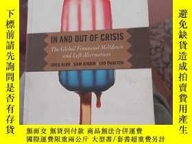 二手書博民逛書店IN罕見AND OUT OF CRISIS: The Global Financial Meltdown and