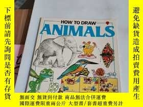 二手書博民逛書店HOW罕見TO DRAW ANIMALS [英文原版]Y246305 見圖 見圖 ISBN:978074600