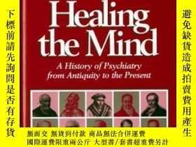 二手書博民逛書店Healing罕見The Mind: A History Of