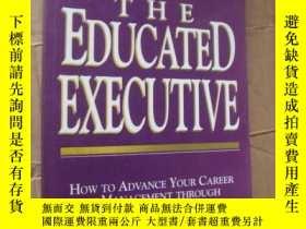 二手書博民逛書店The罕見educated excutive:how to ad