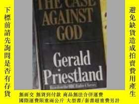 二手書博民逛書店英文原版罕見The Case Against God by Ge