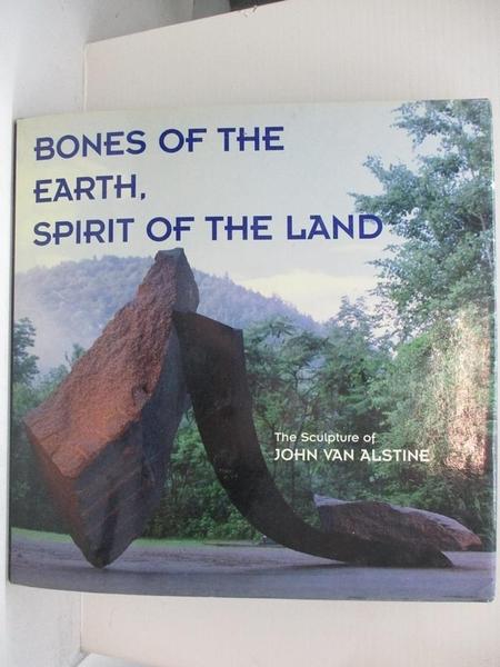 【書寶二手書T1/藝術_ESN】Bones of the Earth, Spirit of the Land_Capasso, Nicholas