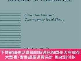 二手書博民逛書店A罕見Communitarian Defense Of LiberalismY255174 Mark Clad