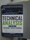 【書寶二手書T4/大學商學_YAO】Technical Analysis for the Trading Profess