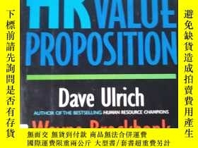 二手書博民逛書店The罕見HR Value Proposition : a bl