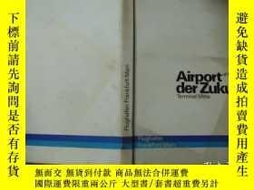 二手書博民逛書店airport罕見der zukunft 未來機場 f2-5Y2
