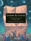 二手書博民逛書店 《Leader As Coach: Strategies for Coaching & Developing Others》 R2Y ISBN:0938529145