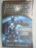 【書寶二手書T1/原文小說_NEW】The Icebound Land_Flanagan, John